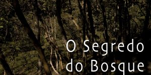Segredo do Bosque